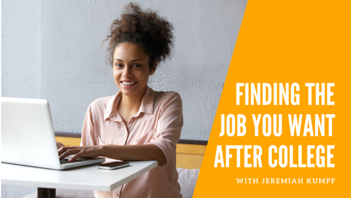 Find the Job You Want After College - FREE eCourse